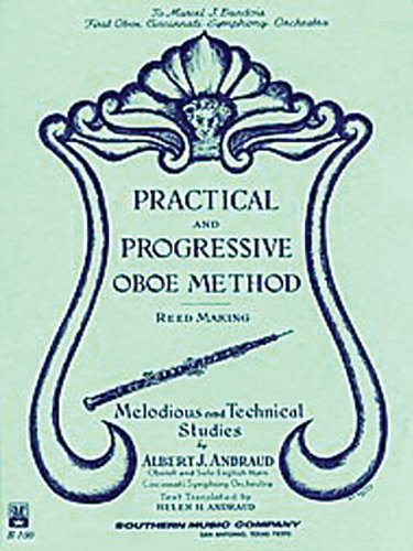 Practical and Progressive Oboe Method with Reed Making and Melodious Studies