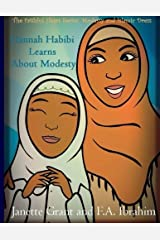 Hannah Habibi Learns About Modesty (Faithful Hearts Series) (Volume 2) by Janette Grant (2014-07-20) Paperback