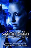 Made to Forget (Nepherium Novella Series Book 1)