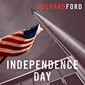 Independence Day: The Bascombe Trilogy | Richard Ford