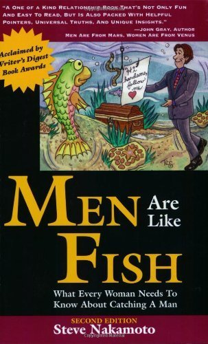 Men Are Like Fish: What Every Woman Needs to Know About Catching a Man Paperback – March 12, 2002