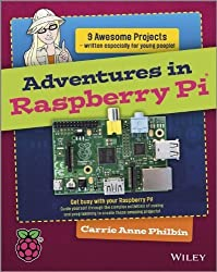 [ ADVENTURES IN RASPBERRY PI ] By Philbin, Carrie Anne ( Author) 2014 [ Paperback ]