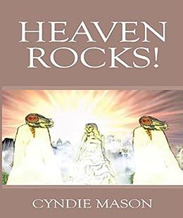 Heaven ROCKS! by [Mason, Cyndie ]
