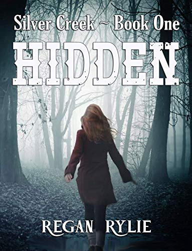 Hidden (Silver Creek Book 1)