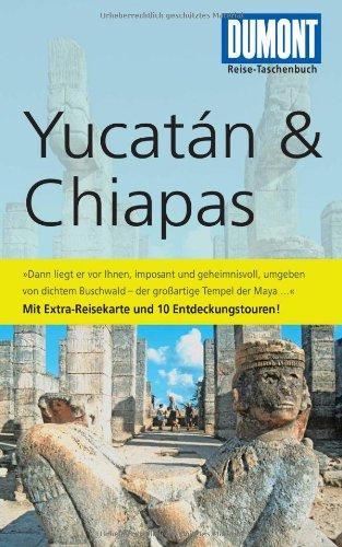 DuMont Reise-Taschenbuch Reiseführer Yucatan & Chiapas