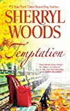 Temptation, Sherryl Woods, 0778314146