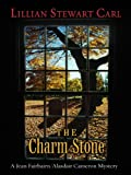 The Charm Stone, Lillian Stewart Carl, 1594147701