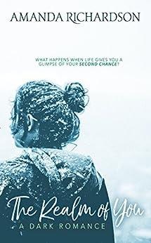 The Realm of You: A Novel by [Richardson, Amanda]