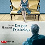 Der gute Psychologe | Noam Shpancer