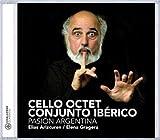 Pasion Argentina by Cello Octet Conjunto Ib????rico (2007-03-22)
