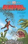 Deadpool - Volume 1: Dead Presidents (Marvel Now) par Posehn