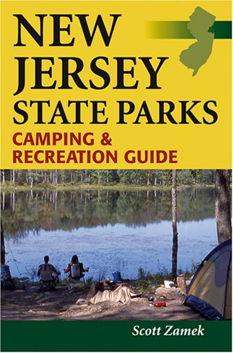 Park State Jersey New (New Jersey State Parks Camping & Recreation Guide)