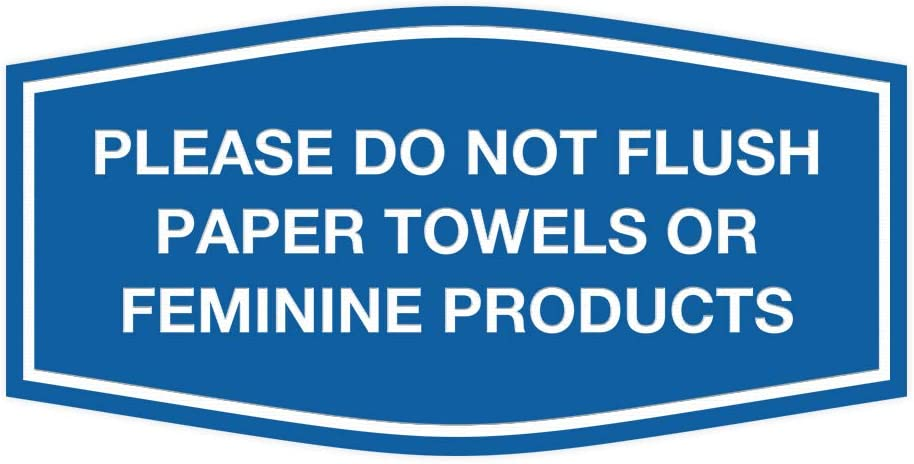 Brushed Silver Signs ByLITA Fancy Please Do Not Flush Paper Towels Or Feminine Products Sign Medium