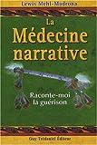 La médecine narrative : Raconte-moi la guérison