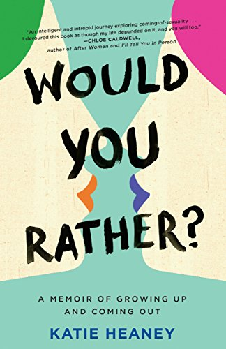 Would You Rather?: A Memoir of Growing Up and Coming Out cover