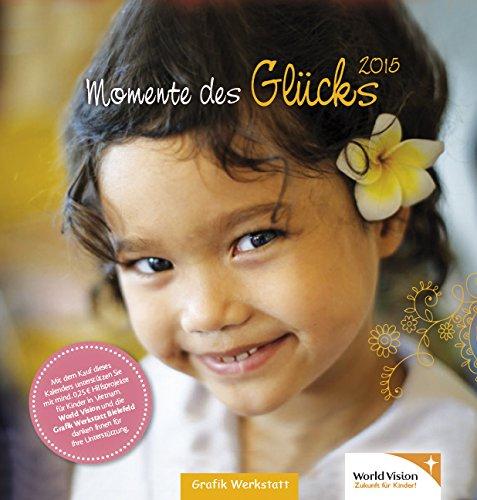 Momente des Glücks 2015: Postkartenkalender