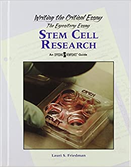Marriage Essay Papers Amazoncom Stem Cell Research Writing The Critical Essay   Lauri S Friedman Books Written Essay Papers also An Essay On Science Amazoncom Stem Cell Research Writing The Critical Essay  Sample Essays For High School Students