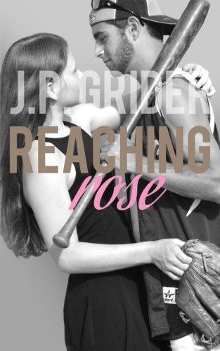 Reaching Rose (Hunter Hill University) (Volume 3)