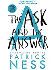 The Ask and the Answer (with bonus short story): Chaos Walking: Book Two