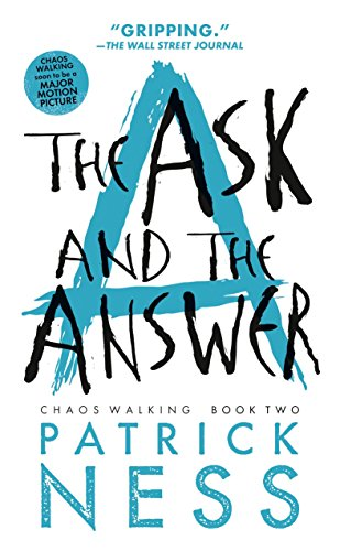 The Ask and the Answer (Reissue with bonus short story): Chaos Walking: Book Two (Final Fantasy 13 2 Best Monster)