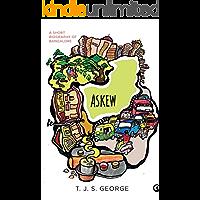 Askew: A Short Biography of Bangalore