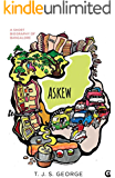 Askew: A Short Biography of Bangalore