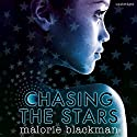 Chasing the Stars Audiobook by Malorie Blackman Narrated by Matthew Morgan, Georgina Campbell