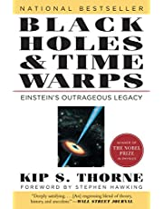 Black Holes and Time Warps: Einstein's Outrageous Legacy: 0