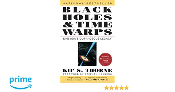 Black Holes & Time Warps: Einsteins Outrageous Legacy Commonwealth Fund Book Program: Amazon.es: Kip Thorne, Stephen W. Hawking: Libros en idiomas ...