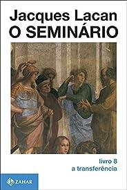O Seminário, livro 8: A transferência