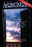 Poetry to Live By, Bruce D. Gaborik, 141964906X