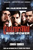 img - for Carlito's Way: Rise to Power by Edwin Torres (2005-09-19) book / textbook / text book