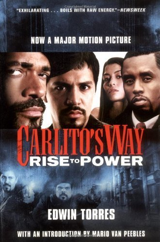 Carlito's Way: Rise to Power by Edwin Torres (2005-09-19)
