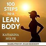 100 Steps to a Lean Body | Katarina Nolte