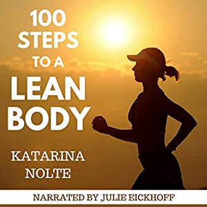 100 Steps to a Lean Body Audiobook