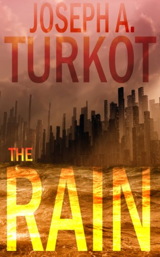 The Rain (A Post-Apocalyptic Story) (The Rain Trilogy Book 1) by [Turkot, Joseph]