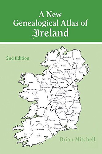 A New Genealogical Atlas of Ireland Seond Edition: Second Edition