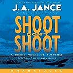Shoot Don't Shoot: Joanna Brady Mysteries, Book 3 | J. A. Jance