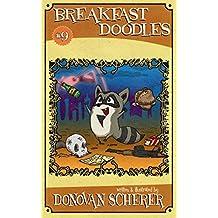 Breakfast Doodles: Volume 9