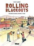 Rolling Blackouts: Dépêches de Turquie, de Syrie et d'Irak (1000 Feuilles) (French Edition)