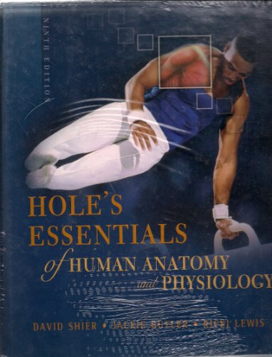 Hole's Essentials of Human Anatomy and Physiology 9th Edition with Student Study Guide & CD Revealed Vol 1-4