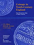 Coinage in Tenth-Century England : From Edward the Elder to Edgar's Reform, Blunt, C. E. and Stewart, B. H., 0197260608
