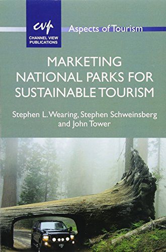 Marketing National Parks for Sustainable Tourism (72) (Aspects of Tourism (72))
