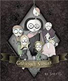 img - for Grotesque Stories - Read as Poems book / textbook / text book