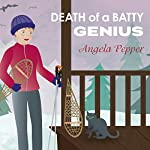 Death of a Batty Genius: Stormy Day Mystery Series, Book 3 | Angela Pepper