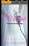 Mariah: Tocada por um anjo