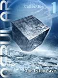 img - for NEBULAR Collection 1 - The Triton Base: Episodes 1 - 5 book / textbook / text book