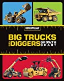 img - for Big Trucks and Diggers - Growth Chart book / textbook / text book