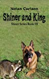 Shiner and King, Nolan Carlson, 0981989683