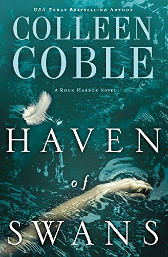Haven of Swans: A Rock Harbor Novel by [Coble, Colleen]
